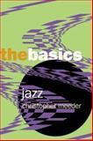 Jazz, Christopher Meeder, 0415966930