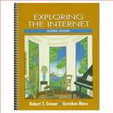 Exploring the Internet, Grauer, Robert T. and Gretchen, Marx, 0132716933