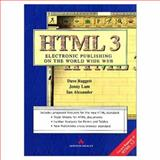 Definitive Guide to HTML 3.0 : Electronic Publishing on the World Wide Web, Raggett, Dave, 0201876930