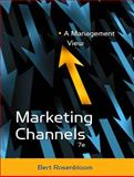 Marketing Channels : A Management View, Rosenbloom, Bert, 0324186932