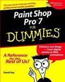 Paint Shop Pro 7 for Dummies, David Kay, 0764506935