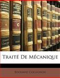Traité de Mécanique, Edouard Collignon, 1148486933