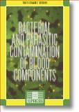 Bacterial and Parasitic Contamination of Blood Components, , 3805576935