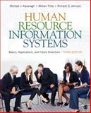Human Resource Information Systems : Basics, Applications, and Future Directions, Kavanagh, Michael J. and Thite, Mohan, 1483306933
