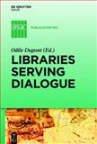 Libraries Serving Dialogue, , 3110316935