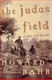 The Judas Field, Howard Bahr, 0312426933