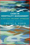 Cases in Hospitality Management : A Critical Incident Approach, Hinkin, Timothy R., 047168693X