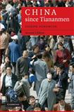 China since Tiananmen : From Deng Xiaoping to Hu Jintao, Fewsmith, Joseph, 0521866936
