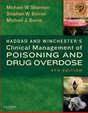 Haddad and Winchester's Clinical Management of Poisoning and Drug Overdose, Shannon, Michael W. and Borron, Stephen W., 0721606938