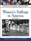 Women's Suffrage in America 9780816056934