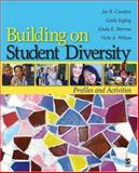 Building on Student Diversity : Profiles and Activities, Wilson, Vicki A. and Cowdery, Joy R., 1412936934