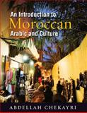 Introduction to Moroccan Arabic and Culture, Chekayri, Abdellah, 1589016939