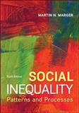 Social Inequality: Patterns and Processes, Marger, Martin N., 0078026938