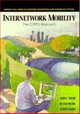 Internetwork Mobility : The CDPD Approach, Taylor, Mark and Banan, Mohsen, 0132096935