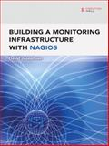Building a Monitoring Infrastructure with Nagios, Josephsen, David, 0132236931