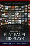 Introduction to Flat Panel Displays, Jiun-Haw Lee and Shin-Tson Wu, 0470516933