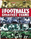Pro Football's Greatest Teams 9780892046935