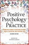 Positive Psychology in Practice 2nd Edition