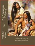 'an American Odyssey', Val Addicott, 149533693X