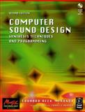 Computer Sound Design : Synthesis Techniques and Programming, Miranda, Eduardo, 0240516931