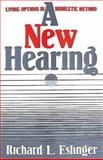 A New Hearing, Richard L. Eslinger, 0687276934