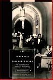 The Perennial Philadelphians : The Anatomy of an American Aristocracy, Burt, Nathaniel, 0812216938