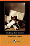 The Diary of an Ennuyee, Anna Brownell Jameson, 1406526932