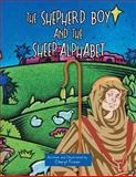 The Shepherd Boy and the Sheep Alphabet, Cheryl Freier, 1481776932