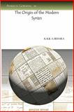 The Origin of the Modern Syrian 9781593336936