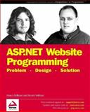 ASP.NET Website Programming : Problem, Design, Solution, Bellinaso, Marco and Hoffman, Kevin, 1861006934