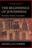 The Beginnings of Jewishness