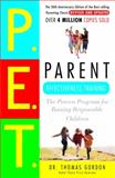 Parent Effectiveness Training, Thomas Gordon, 0609806939