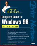 Peter Norton's Complete Guide to Windows 98, Norton, Peter, 0672316935