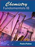 Chemistry Fundamentals Ib, Patino, Pedro, 0757556930