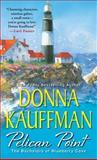 Pelican Point, Donna Kauffman, 1420136933