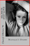 Secrets and Love, Cheryl OBrien, 1495486931