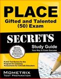 PLACE Gifted and Talented (50) Exam Secrets Study Guide : PLACE Test Review for the Program for Licensing Assessments for Colorado Educators, PLACE Exam Secrets Test Prep Team, 1614036934