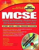 MCSE : Exam 70-293 - Planning and Maintaining a Windows Server 2003 Network Infrastructure, Shinder, Thomas W., 1931836930