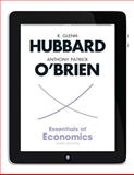 Essentials of Economics, Hubbard, R. Glenn and O'Brien, Anthony Patrick, 0132826933