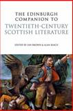 The Edinburgh Companion to Twentieth-Century Scottish Literature, Brown, Kate, 0748636935