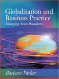 Globalization and Business Practice 9780761956938