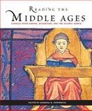 Reading the Middle Ages : Sources from Europe, Byzantium, and the Islamic World, Rosenwein, Barbara H., 1551116936