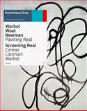 Warhol Wool Newman: Painting Real, Peter Pakesch, 3865606938