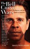 Bell Curve Wars, Steven Fraser, 0465006930