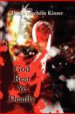 God Rest Ye Deadly, Diane Mechem Kinser, 1462626939
