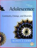 Adolescence : Continuity, Change, and Diversity, Cobb, Nancy J., 0072866942