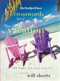 The New York Times Crosswords for a Relaxing Vacation, New York Times Staff, 0312366949