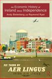 An Economic History of Ireland since Independence, Bielenberg, Andy and Ryan, Raymond, 0415566940