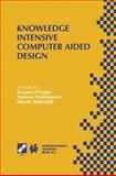 Knowledge Intensive Computer Aided Design 9780792386940