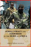 Somali Piracy and Terrorism in Horn of Africa